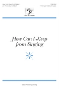 How Can I Keep from Singing? (SSA)