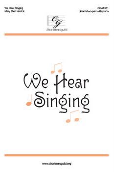 We Hear Singing
