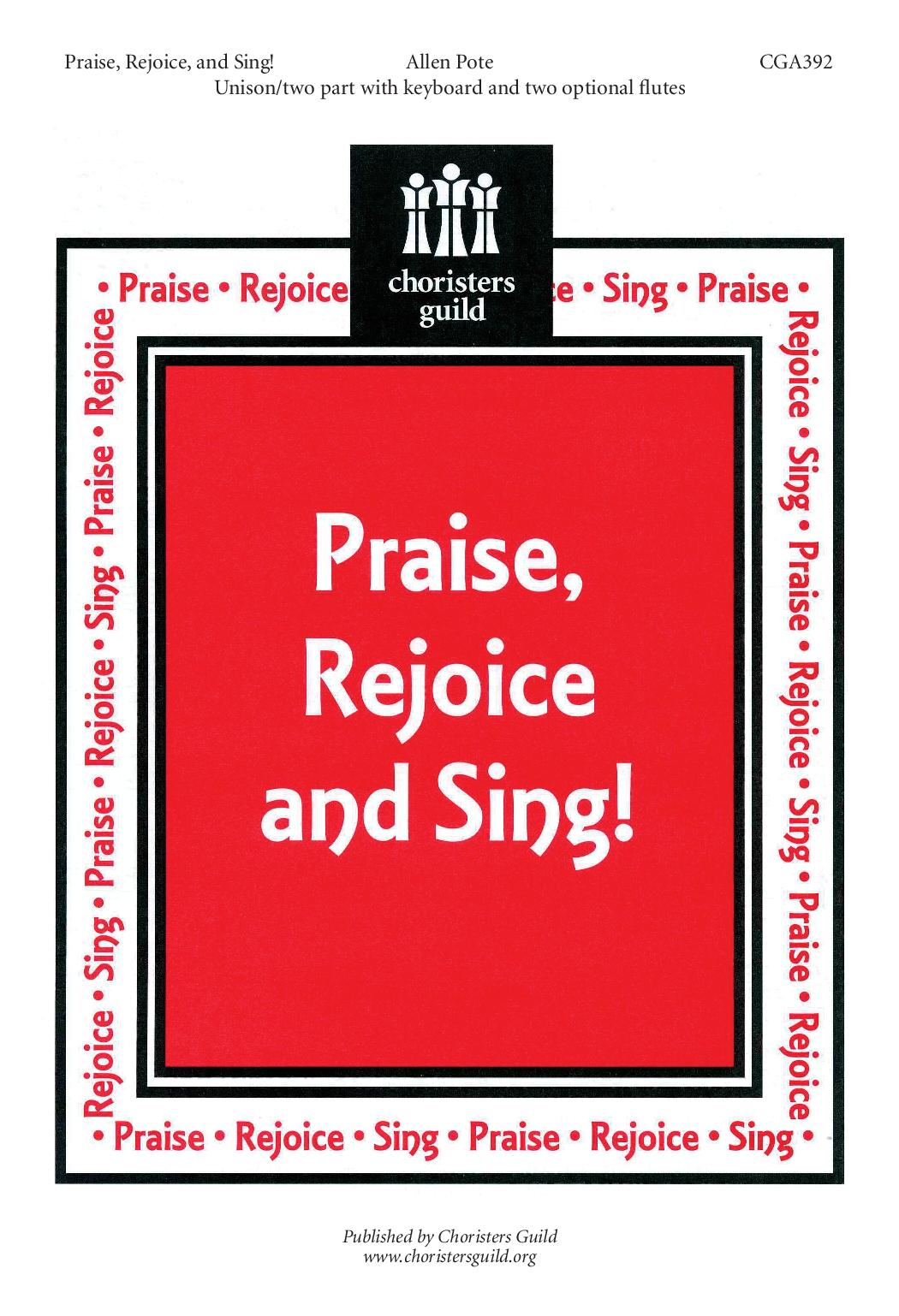 Praise, Rejoice and Sing