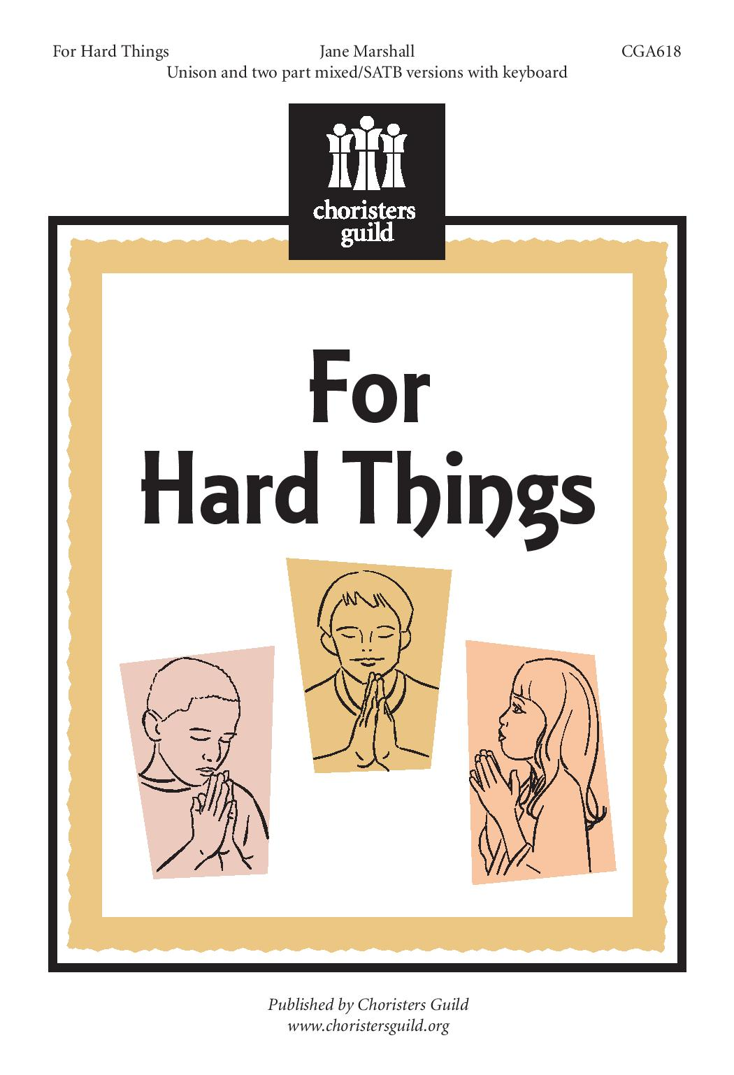 For Hard Things