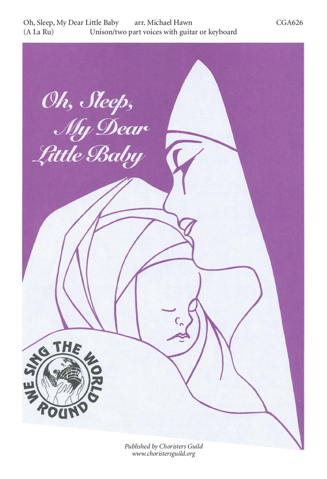 Oh, Sleep, My Dear Little Baby