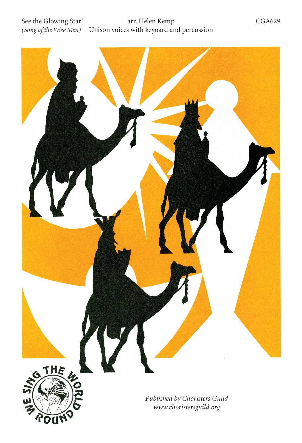 See the Glowing Star Song of the Wise Men