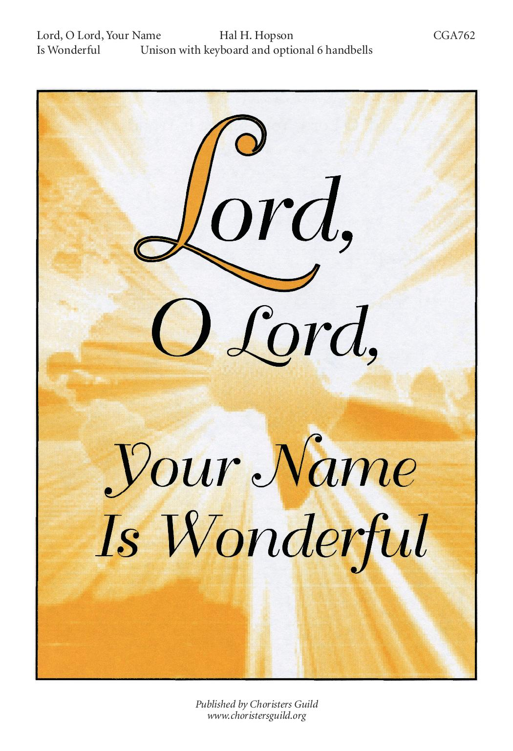 Lord, O Lord, Your Name Is Wonderful