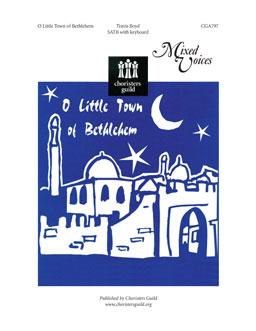 O Little Town of Bethlehem SATB