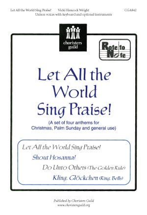 Let All the World Sing Praise