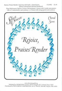 Rejoice, Praises Render (Auf, freue dich Seele) Choral Score