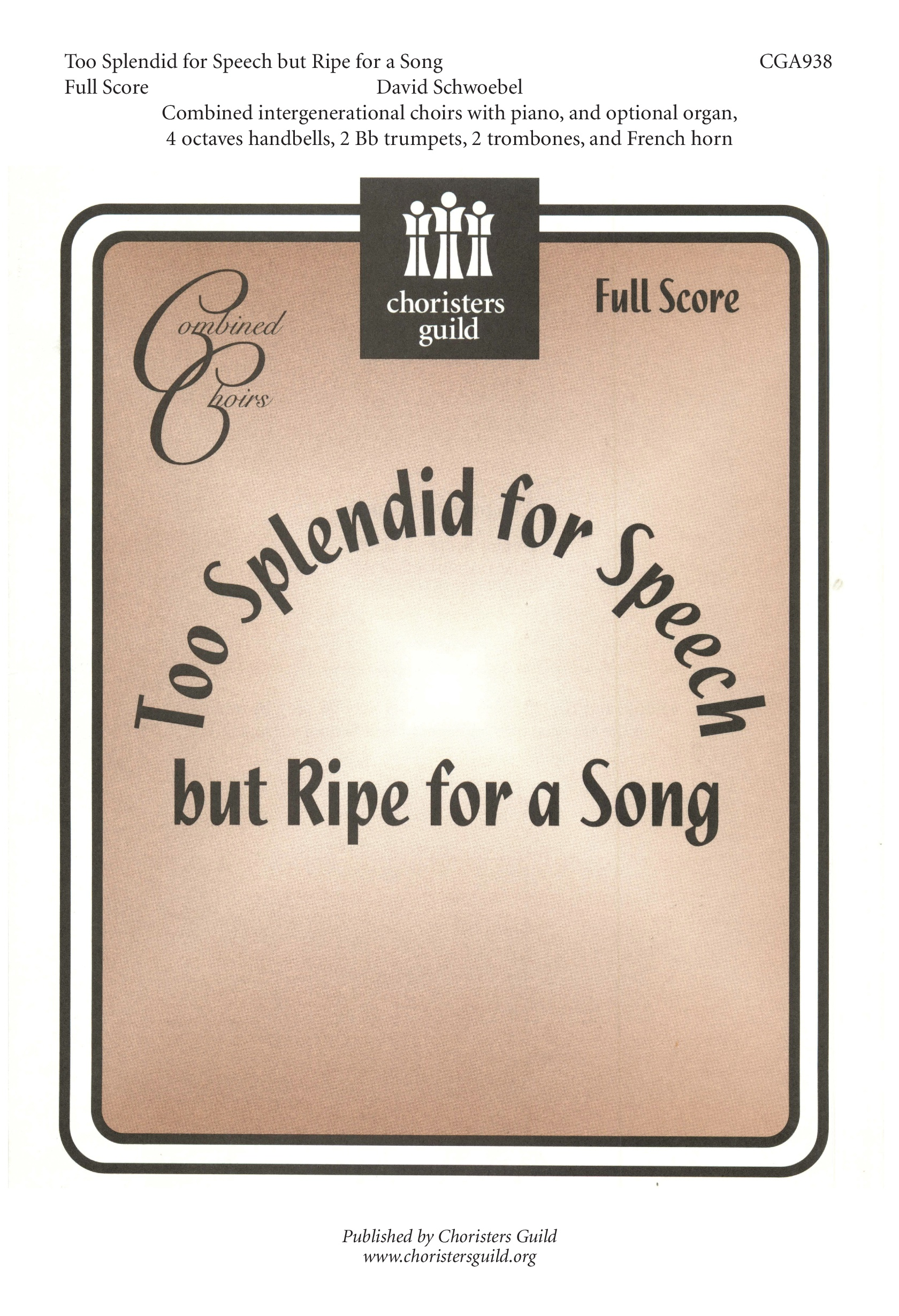 Too Splendid for Speech but Ripe for a Song Full Score
