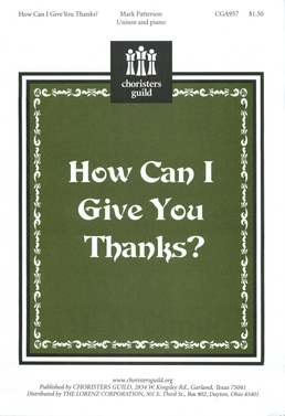How Can I Give You Thanks?