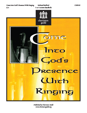 Come Into God's Presence with Ringing