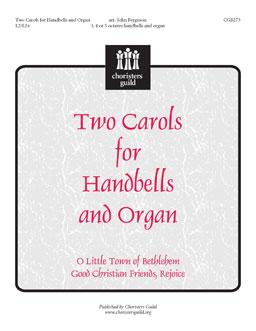 Two Carols for Handbells and Organ