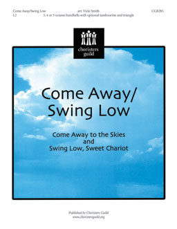 Come Away/Swing Low