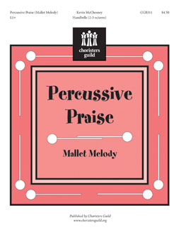 Percussive Praise (Mallet Melody)