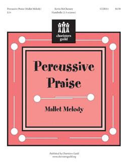 Percussive Praise (Mallet Melody)