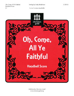 Oh, Come, All Ye Faithful (Handbell Score)