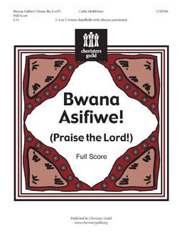 Bwana Asifiwe (Praise the Lord) (Full Score)