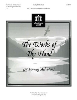 The Works of Thy Hand (A Morning Meditation)