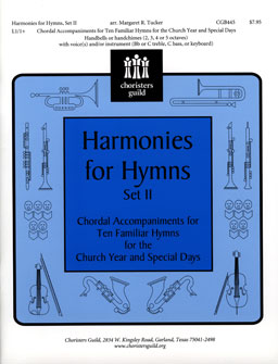 Harmonies for Hymns, Set II (Chordal Accompaniments for Ten Famil