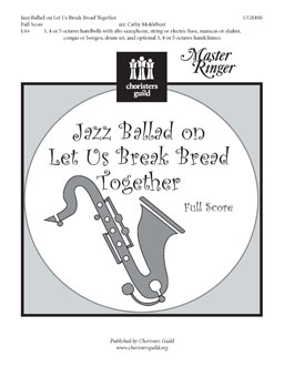 Jazz Ballad on Let Us Break Bread Together (Full Score)