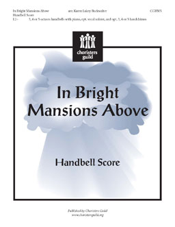 In Bright Mansions Above (Handbell Score)
