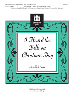I Heard the Bells on Christmas Day (Handbell Score)