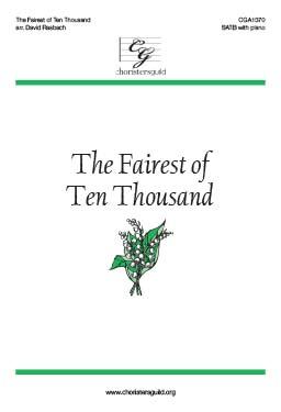 The Fairest of Ten Thousand