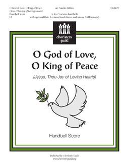 O God of Love, O King of Peace - Handbell Score