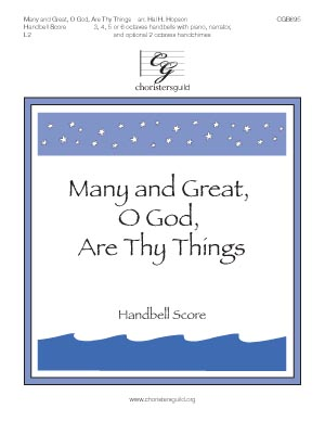 Many and Great, O God, Are Thy Things - Handbell Score