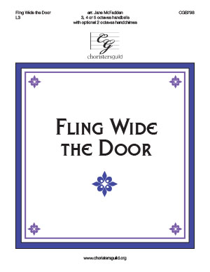 Fling Wide the Door