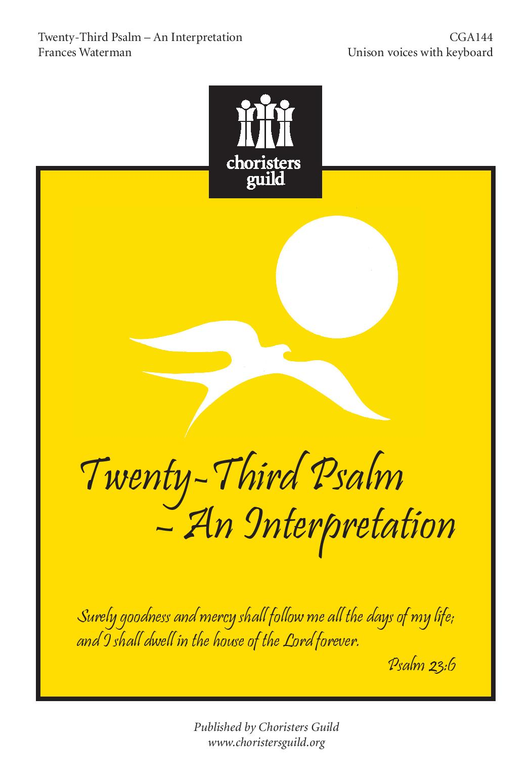 Twenty-Third Psalm - An Interpretation