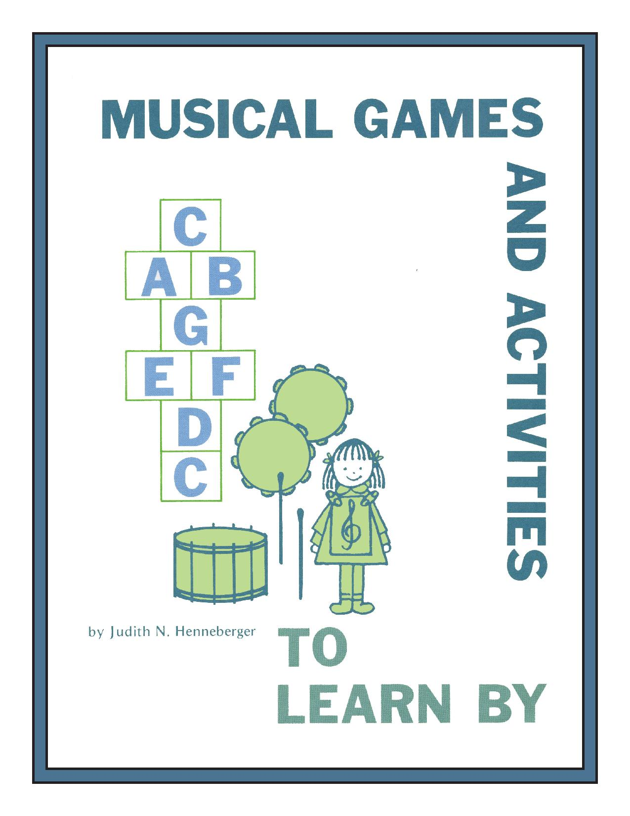 Musical Games and Activities to Learn By Book