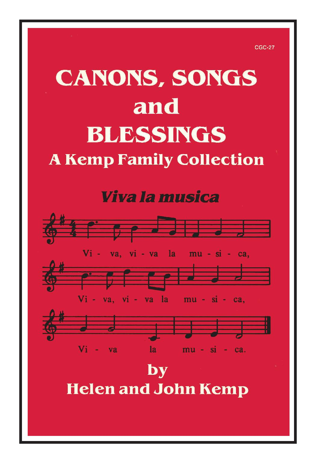 Canons, Songs, and Blessings