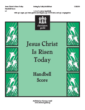 Jesus Christ Is Risen Today (Handbell Score)