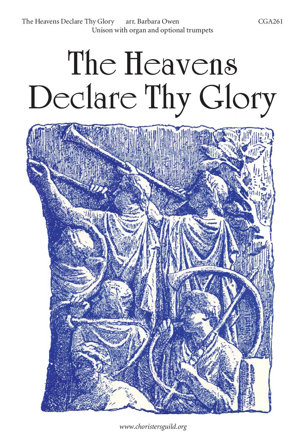The Heavens Declare Thy Glory