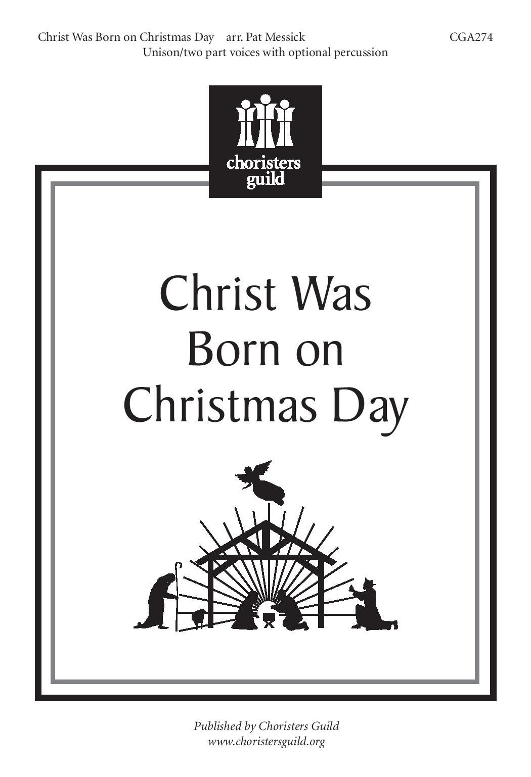 Christ Was Born on Christmas Day