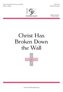 Christ Has Broken Down the Wall - Audio Download