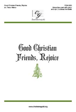 Good Christian Friends, Rejoice - Audio Download
