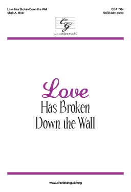Love Has Broken Down the Wall - Audio Download