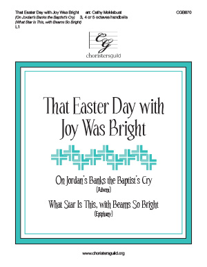That Easter Day with Joy Was Bright (3, 4 or 5 octaves)
