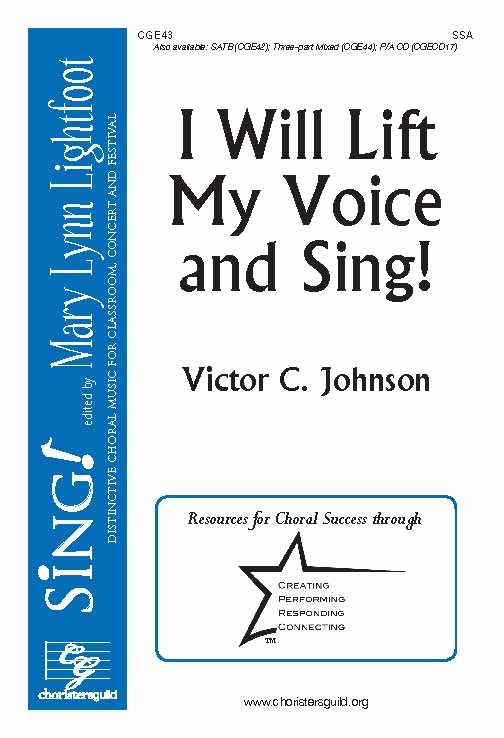 I Will Lift My Voice and Sing! (SSA)