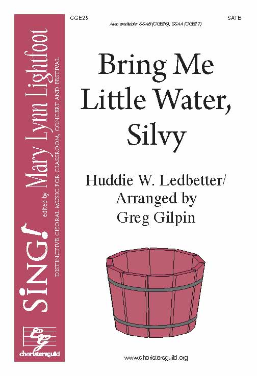 Bring Me Little Water, Silvy SATB a cappella w/ Opt. Percussion/Body