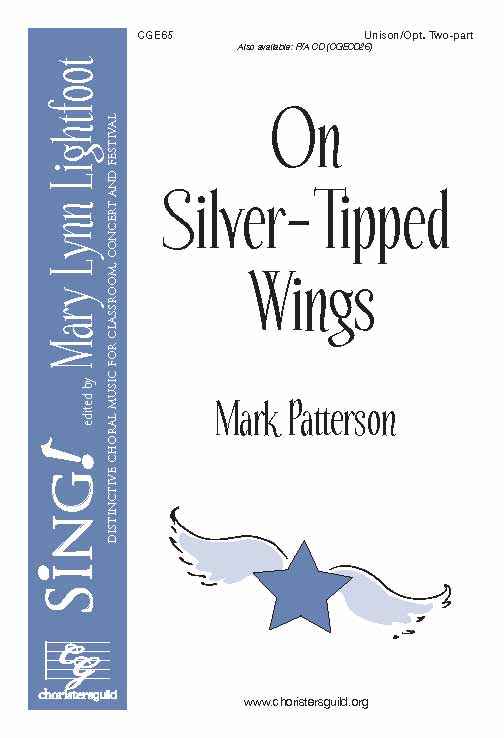 On Silver-Tipped Wings (Unison/Two-Part)