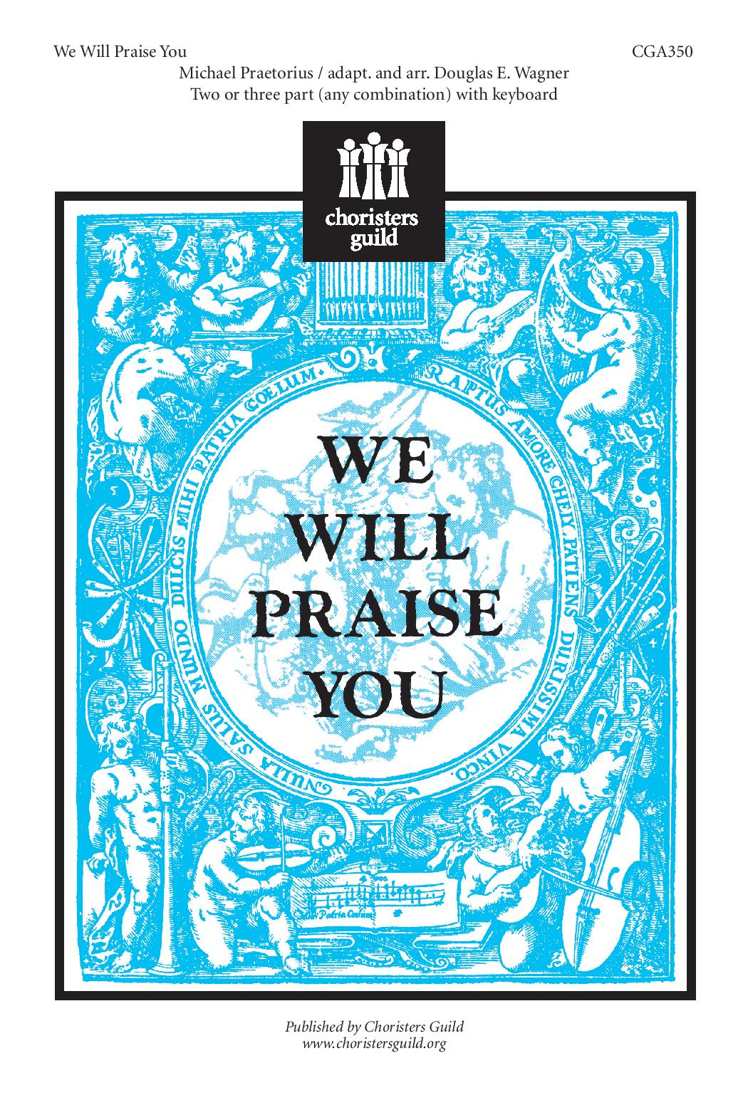 We Will Praise You