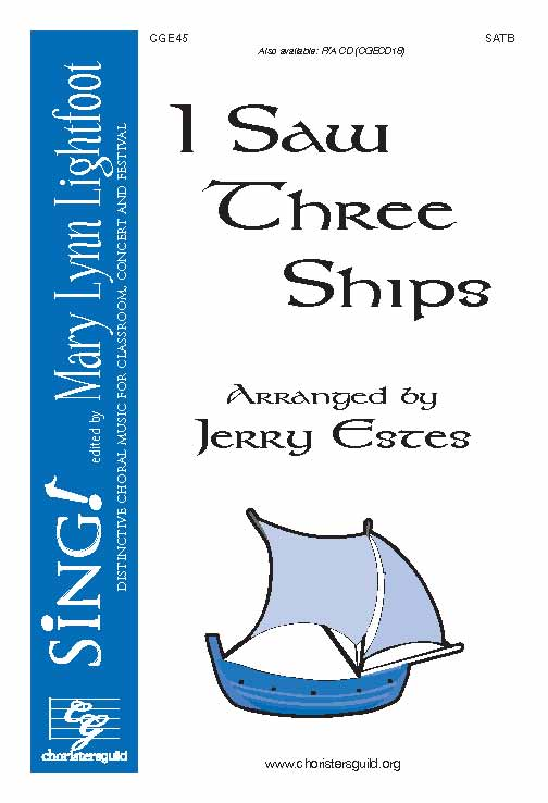 I Saw Three Ships (SATB with Opt. Violin and Percussion)