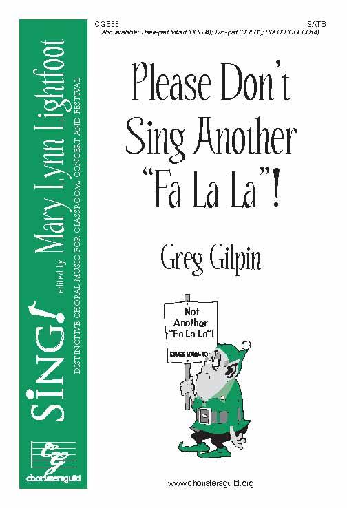 Please Don't Sing Another Fa La La (SATB)