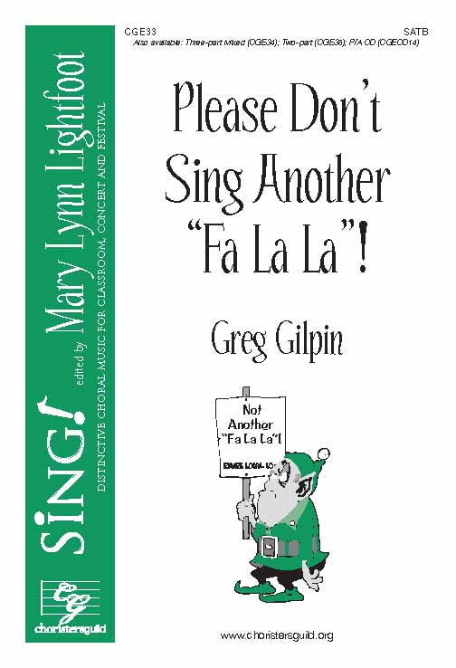 Please Don't Sing Another Fa La La (SATB)