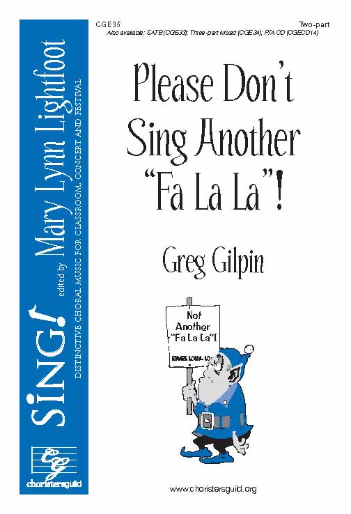 Please Don't Sing Another Fa La La (Two-Part)