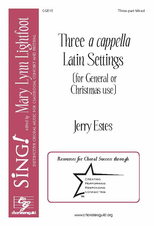 Three A Cappella Latin Settings (Three-Part Mixed)