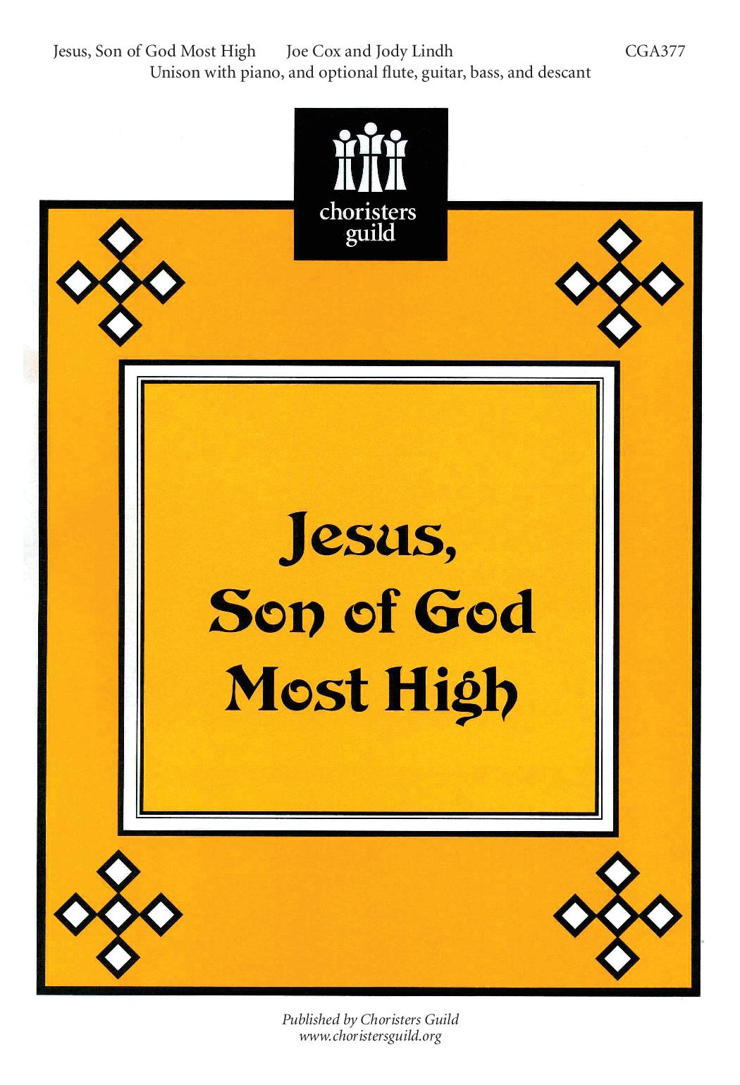 Jesus, Son of God Most High