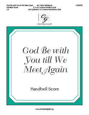 God Be with You till We Meet Again - Handbell Score