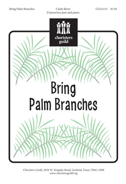 Bring Palm Branches AUDIO DOWNLOAD